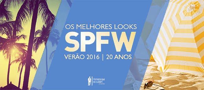 Melhores Looks Masculinos Desfilados na SPFW Verão 2016 Homens que se cuidam 00