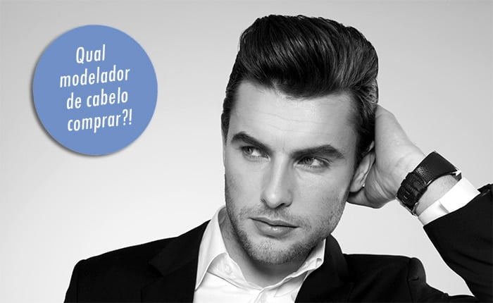 Modeladores de cabelo para cada tipo de penteado Homens que se cuidam dest