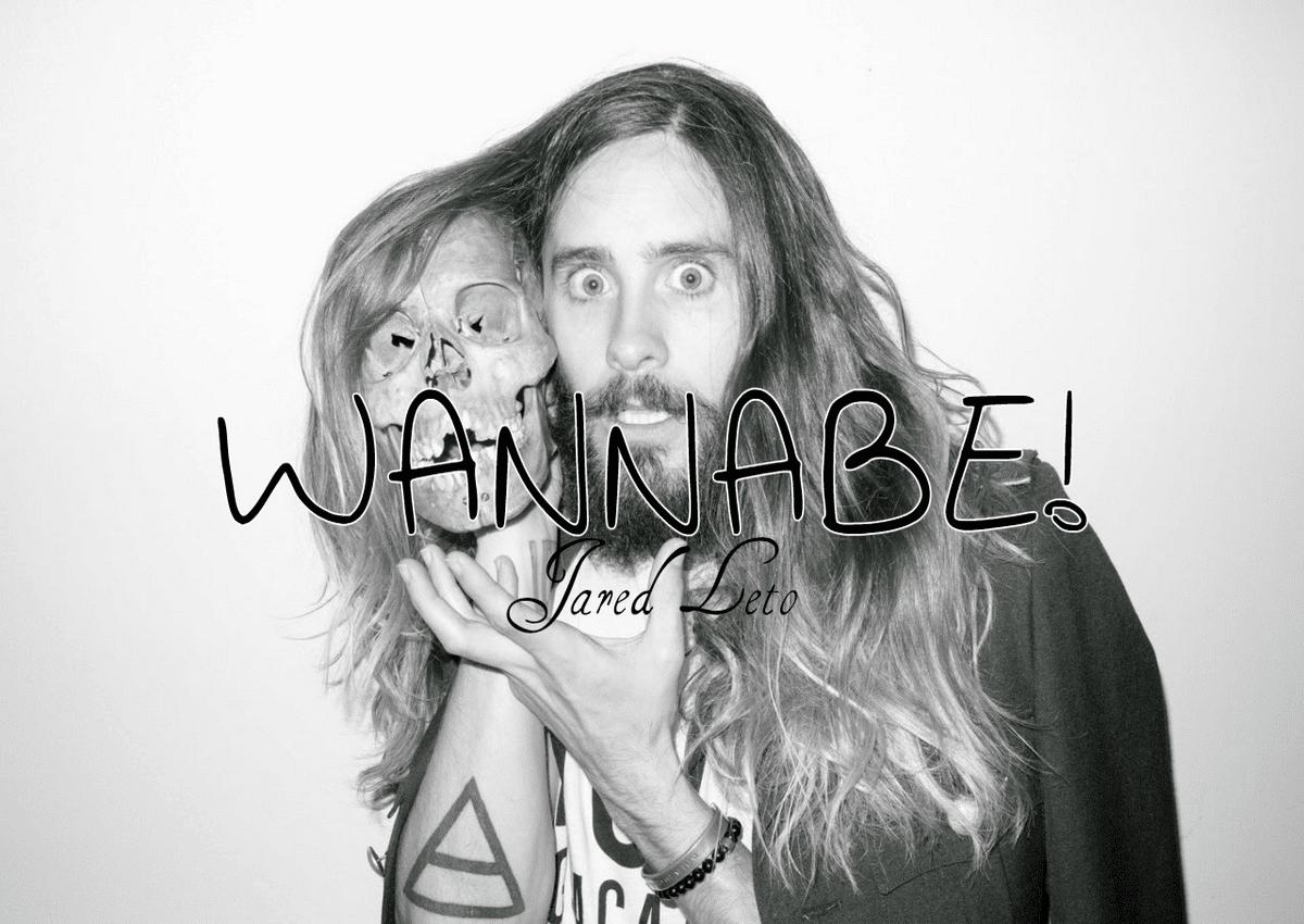 Wannabe-JaredLeto-HomensQueSeCuidam