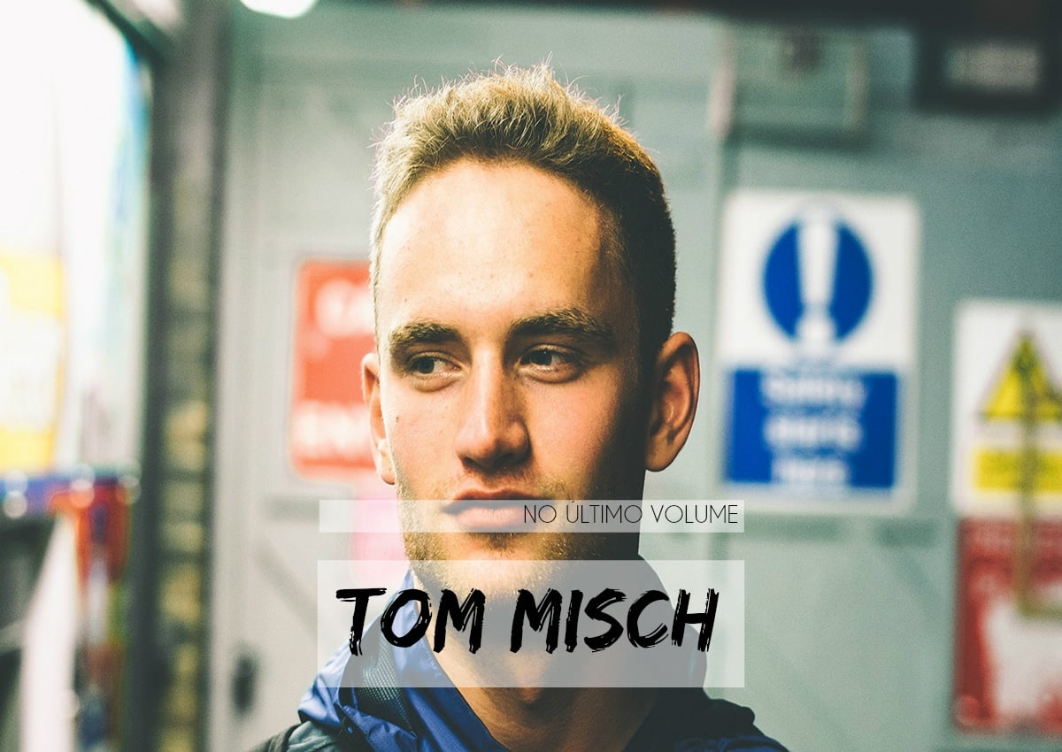 destaque No Èltimo Volume - Tom Misch - Homens Que Se Cuidam copy