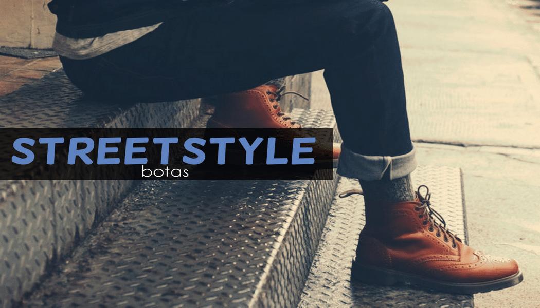 00Streetstyle - Botas - Homens Que Se Cuidam