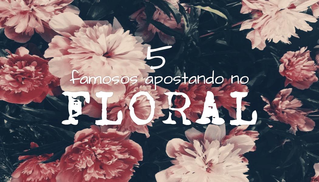 01-famoso-florais-homens-que-se-cuidam