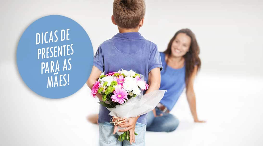 a dicas de presentes para dia das mães