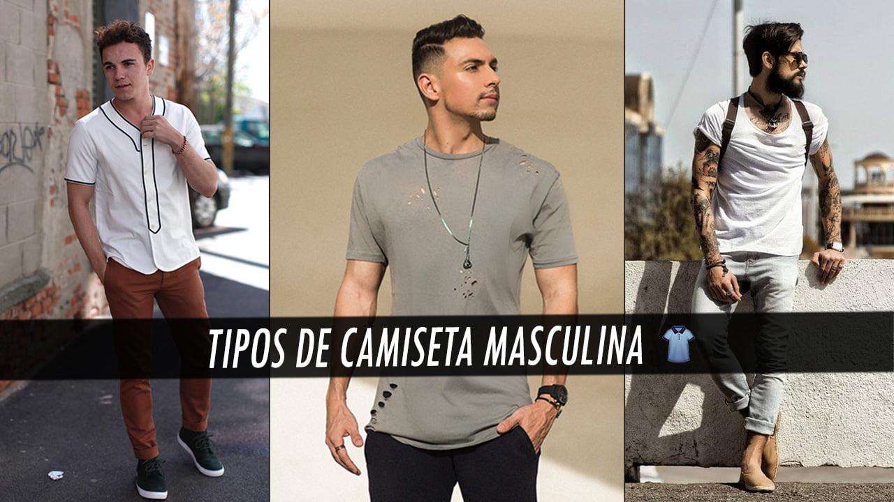 89dd2ae55a Tipos de Camiseta Masculina - Homens que se Cuidam