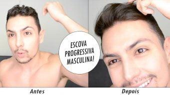 como fazer escova progressiva masculina em casa homens que se cuidam por juan alves