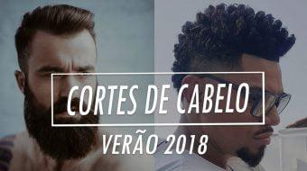 cortes de cabelo masculino verão 2018 homens que se cuidam por juan alves b